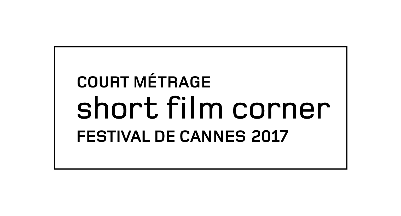 Short Film Corner 2017 – Festival de Cannes – Sélectionl – France