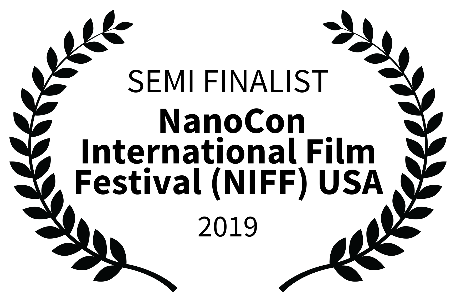 SEMI FINALIST – NanoCon International Film Festival NIFF USA – 2019