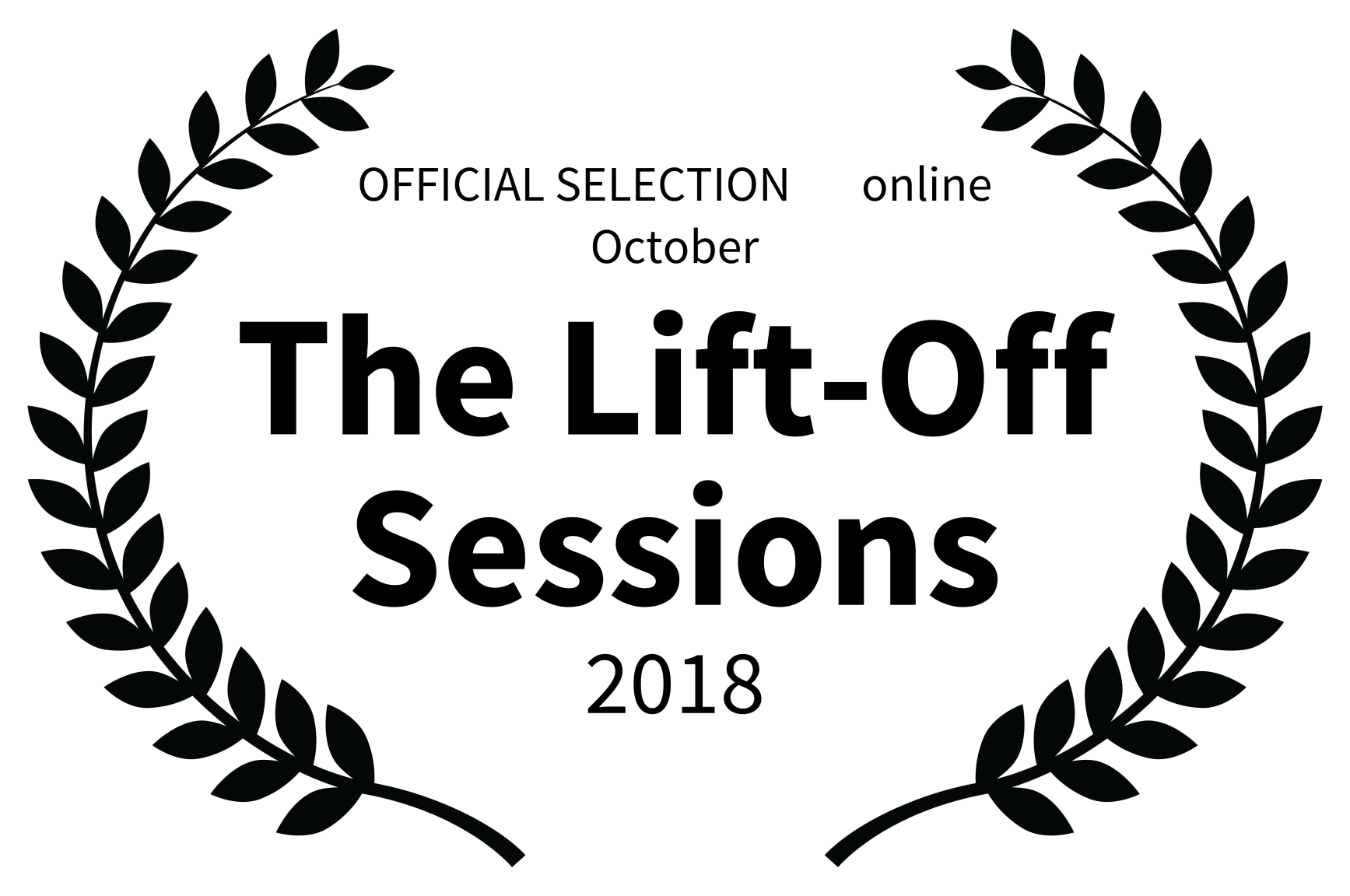 OFFICIAL SELECTION online October – The Lift-Off Sessions – 2018